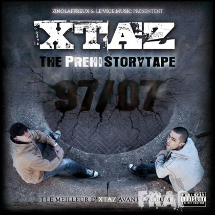 Xtaz - The Prehistorytape (1997 - 2007) (2007)