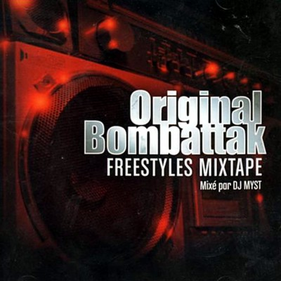 Original Bombattak Freestyles Mixtape (2006)