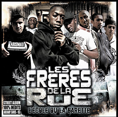 Les Freres De La Rue - L'ecole Ou La Barette (2009)
