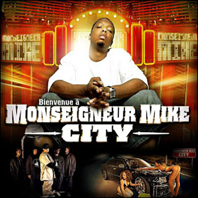 Monseigneur Mike - Monseigneur Mike City (2006)