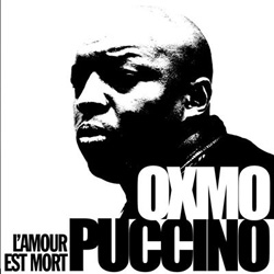 Oxmo Puccino - L'amour Est Mort (2001)