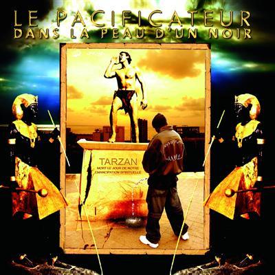 Le Pacificateur - Dans La Peau D'un Noir (2009)