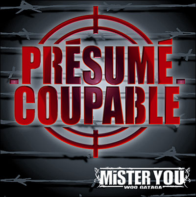 Mister You - Presume Coupable (2010)