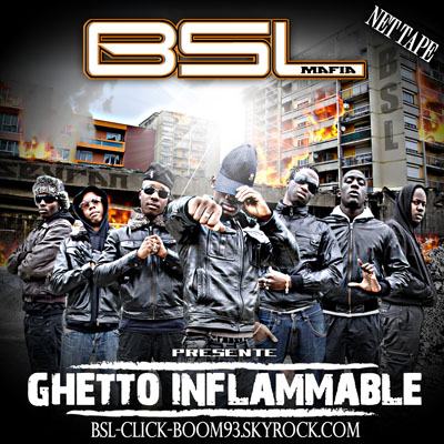 [HF]      BSL - Ghetto Inflamable (2010)