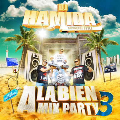 [HF] DJ Hamida - A La Bien Mix Party 3 (Special Route Du Bled) (2009)