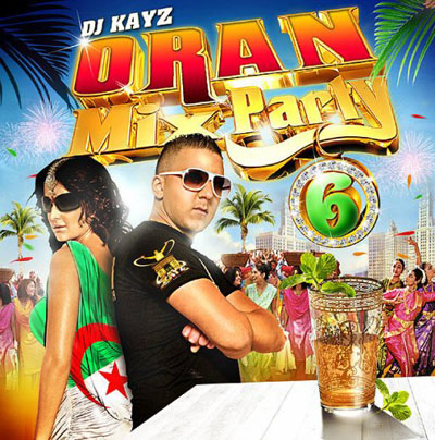 DJ Kayz - Oran Mix Party 6 (2010)