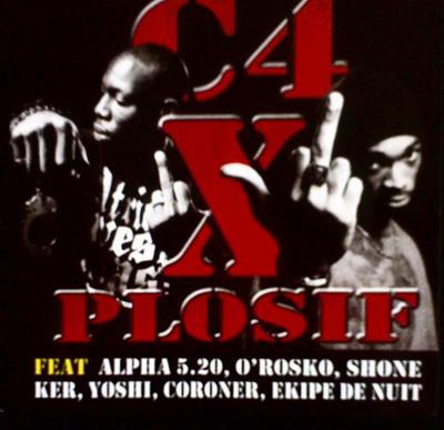 C4 Explosif - C4 X Plosif (2008)