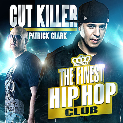 DJ Cut Killer & Patrick Clark - The Finest Hip-Hop Club (2011)