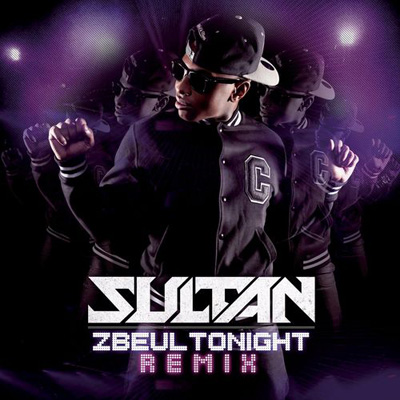 Sultan - Zbeul Tonight (2012)