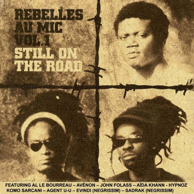 Rebelles Au Mic Vol. 1 (Steel On The Road) (2012)
