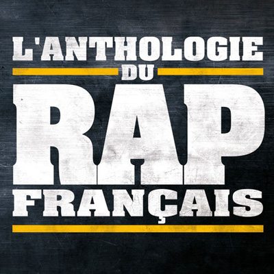 L'anthologie Du Rap Francais (2012) [Multi]