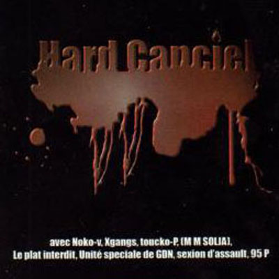 Hard Canciel (Edition Limitee) (2009)