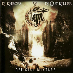 DJ Kheops & DJ Cut Killer - (IAM) Official Mixtape (2007)