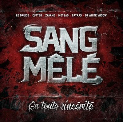 [Multi] Sang Mele En Toute Sincerite FR 2013