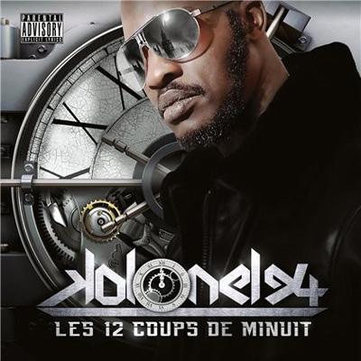 Kolonel 94 les 12 coups de minuit 2013 - Les 12 coups de minuits bande annonce ...
