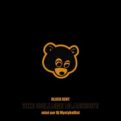 Black Kent - The College BlackOut (Mixed By DJ Mystykal Kut) (2014)
