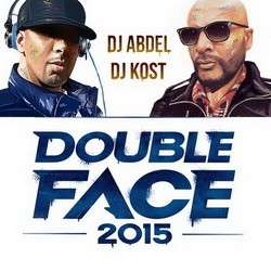 DJ Abdel And Dj Kost - Double Face 2015 (2015)
