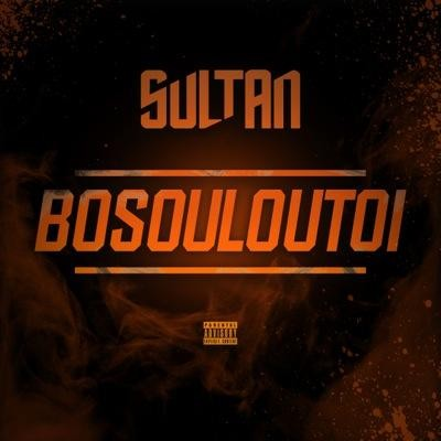 Sultan - Bosouloutoi (Single) (2015)
