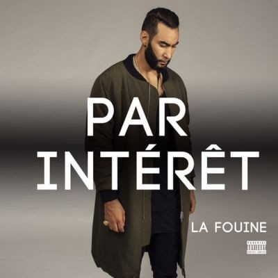 La Fouine - Par Interet (Single) (2015)