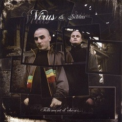 Virus & Schlas - Tellement D'choses... (2006)