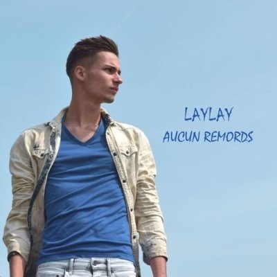 Laylay - Aucun Remords (2017)