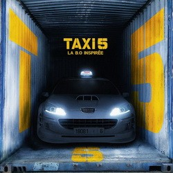 Taxi 5 (Bande Originale Inspiree Du Film) (2018)