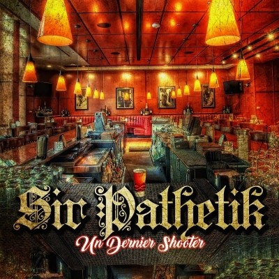 Sir Pathetik - Un Dernier Shooter (2018)