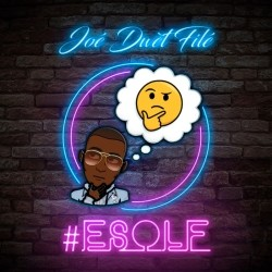 Joe Dwet File - #Esolf (2018)