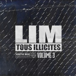 Lim - Best Of Tous Illicites Vol. 3 (2018)