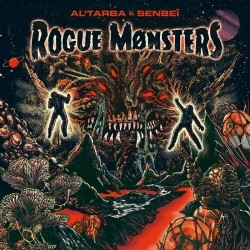 Al'Tarba & Senbei - Rogue Monsters (2019)